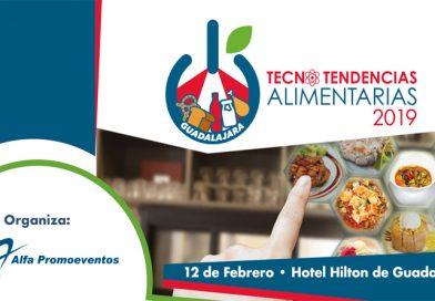 TecnoTendencias Alimentarias Guadalajara 2019: alimentación saludable para los próximos años